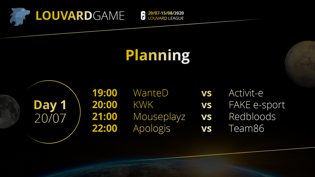 LouvardGame Schedule Day 1 Rainbow Six Siege